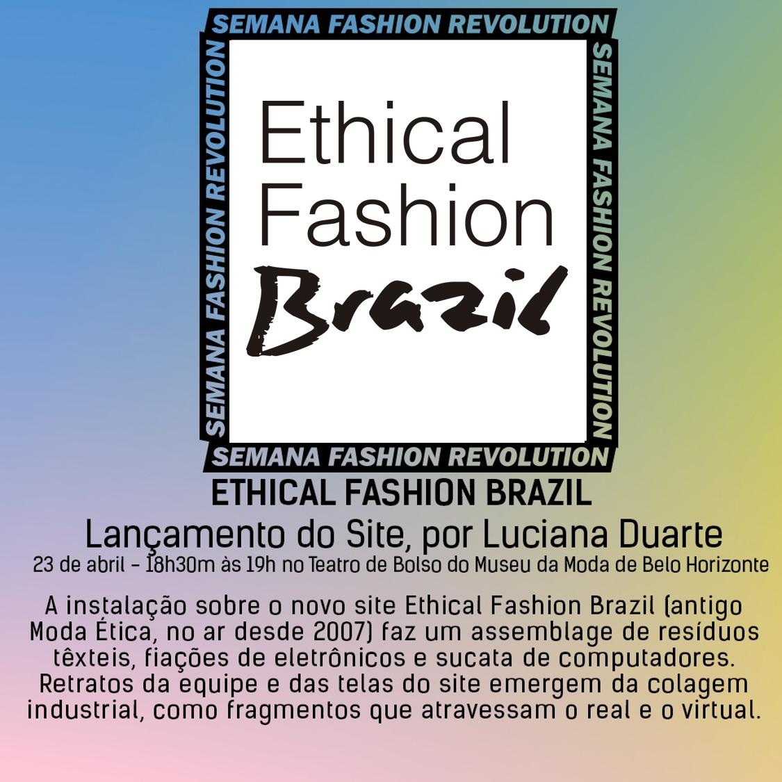 Exposição do site Ethical Fashion Brazil, no Muse da Moda, em Belo Horizonte, em ocasião da semana Fashion Revolution