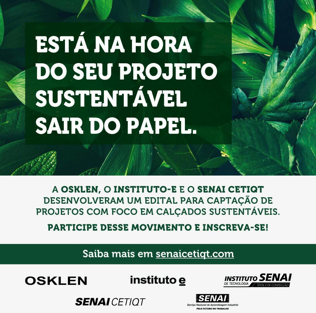 Edital calçados sustentáveis - Osklen, Instituto E, Senai Cetiqt