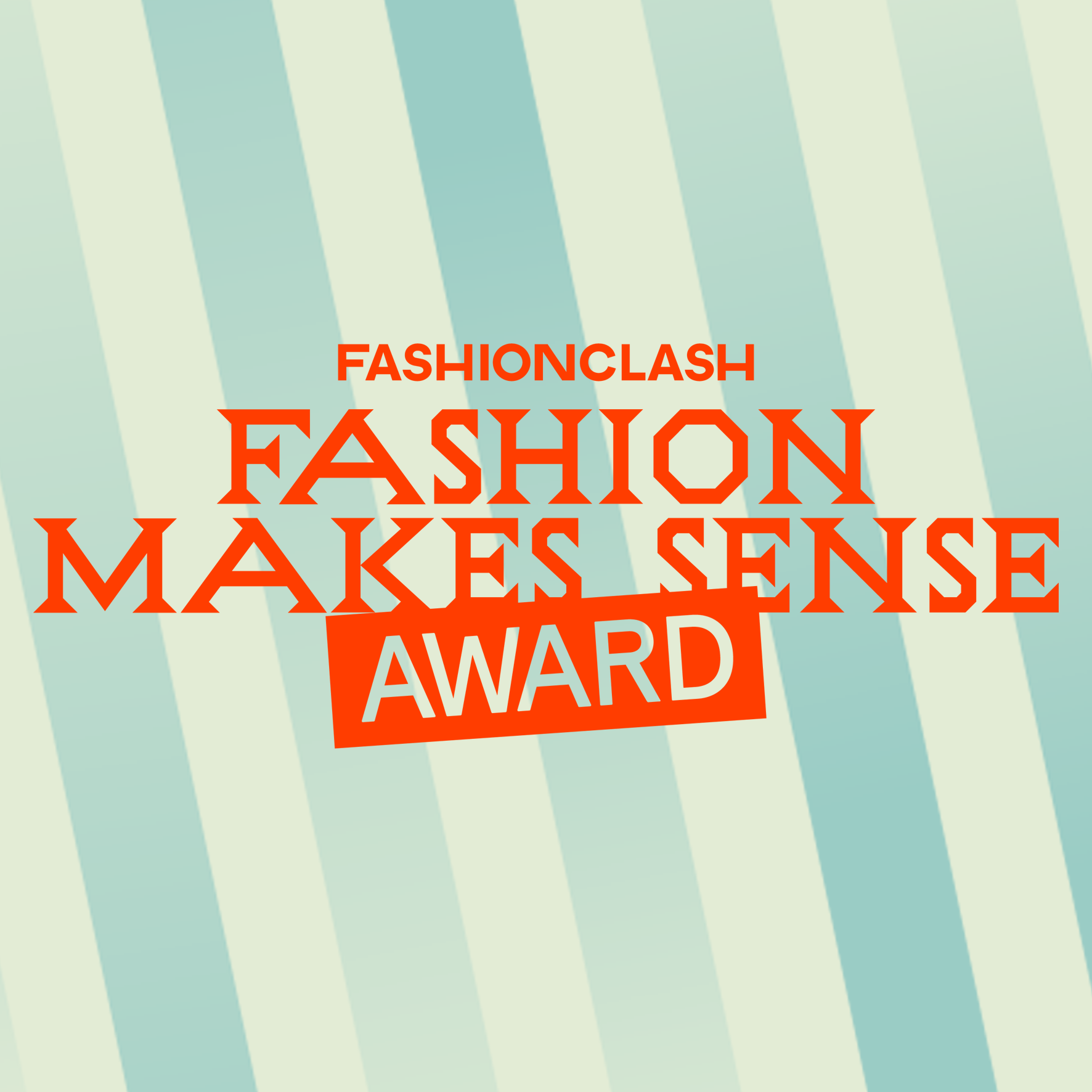 Fashion Makes Sense Award - fourth edition - 2020-2021